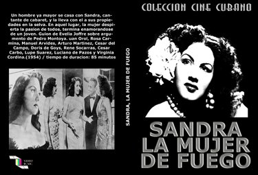 Sandra, the Fire Woman.Cuban DVDs and movies-Free S&H Worldwide.