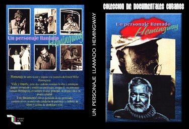 A Personage called Hemingway.Cuban DVDs and movies Free S&H Worldwide.