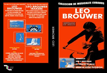Leo Brouwer (sub).Cuban DVDs and movies-Free S&H Worldwide.