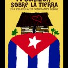 A Heart Over the Land (1985) (102 minutes).Cuban DVDs and movies-Free S&H Worldwide.