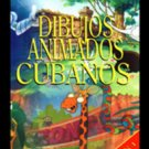 Cuban movie-Dibujos Animados. 2 DVDS.Cuba.Muñequitos.