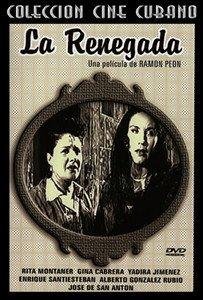 Cuban movie-La Renegada.Drama.The Renegade.New.Nueva.Pre-1959.Cuba.DVD pelicula