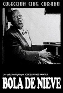 Cubanmovie-Bola de Nieve.Musical.Clasico.Pelicula DVD.