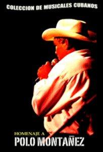 Cuban movie-Polo Montañez Homenaje.Musical.Pelicula DVD