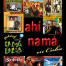 Cuban movie-Ahi Nama en Cuba.Musical.Cuba.Pelicula DVD.NUEVO.Danceable.Ritmo.NEW