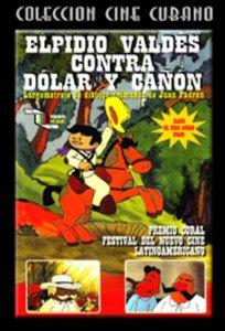 Cuban movie-Elpidio vs. Dolar y Cañon.Cuba.DVD animado.