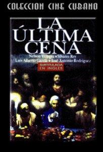 Cuban movie-La Ultima Cena.subtitled.Cuba.Pelicula DVD.