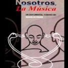 Cuban movie-Nosotros,La Musica.(SUB).NEW.Pelicula DVD.
