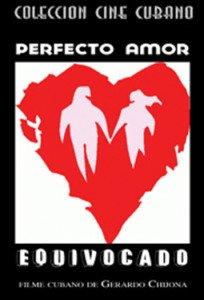 Cuban movie-Perfecto Amor Equivocado.Cuba.Pelicula DVD.