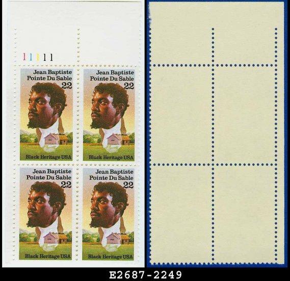 1987 USA MNH Sc# 2249 Plate# Blk of 4 � 22c Jean Baptiste Pointe du Sable � 1987 Commemoratives
