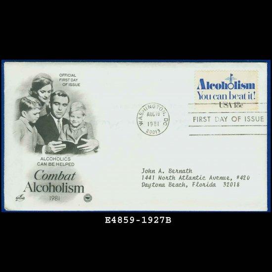 USA FDC Scott# 1927 � Aug 19, 1981 � Combat Alcoholism on Cachet Addressed Cover E4859