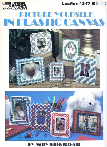 PICTURE YOURSELF FRAME PROJECTS #1317 LEISURE ARTS PLASTIC CANVAS PATTERN OOP