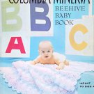BEEHIVE BABY BOOK COLUMBIA-MINERVA #723 KNIT CROCHET INFANT TO SIZE 4 VINTAGE