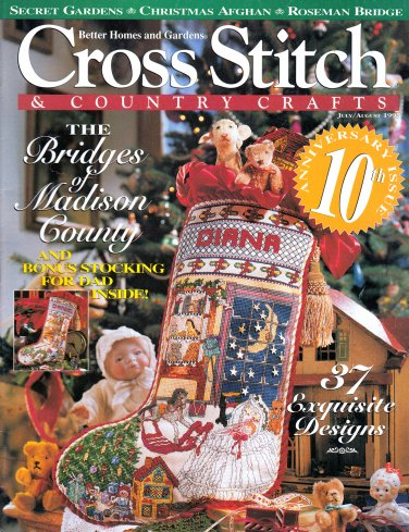 XMAS CROSS STITCH & COUNTRY JULY 1995 STOCKINGS ORNAMENTS BRIDGES OF MADISON COUNTY