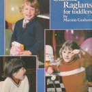 KNITTED CLASSIC RAGLANS FOR TODDLERS SIZES 1 - 4 LEISURE ARTS 155