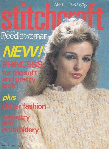 STITCHCRAFT # 580 NEEDLEWORK CROCHET KNIT EMBROIDER APRIL 1982 VINTAGE MAGAZINE