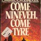 Come Ninevah, Come Tyre; Allen Drury