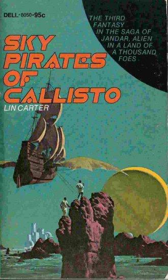 Sky Pirates of Callisto; Lin Carter
