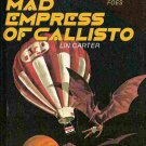 Mad Empress of Callisto; Lin Carter