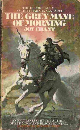 The Grey Mane of Morning; Joy Chant