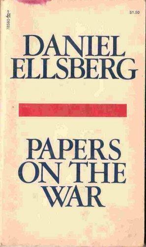 Papers On the War; Daniel Ellsberg