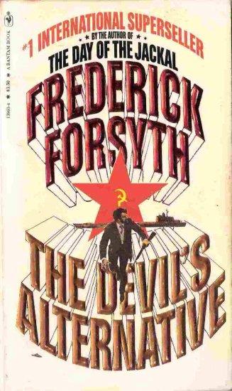 The Devil's Alternative; Frederick Forsyth