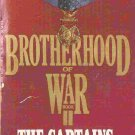 Brotherhood of War: The Captains; W E B Griffin