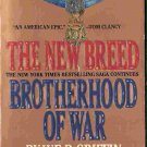 Brotherhood of War: The New Breed; W E B Griffin