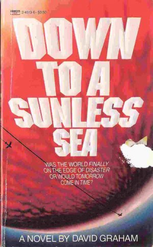 Down to a Sunless Sea; David Graham