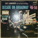 Decade On Broadway '46-'56; Guy Lombardo / Royal Canadians