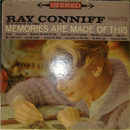 Memories Are Made of This; Ray Conniff