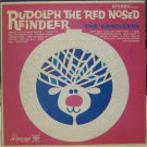 Rudolf the Red-Nosed Reindeer; The Caroleers