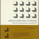 Minicomputer Systems, Structure, Implementation and Application; Cay Weitzman