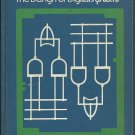 The Design of Digital Systems; John B Peatman