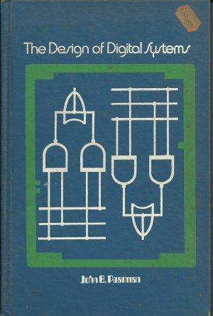 The Design of Digital Systems; John B Peatman