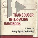 Transducer Interfacing Handbook; Daniel Sheingold