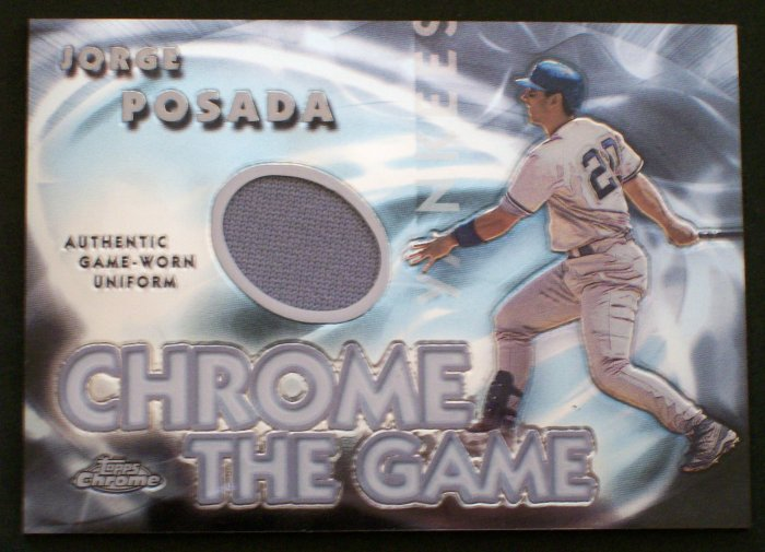 "JORGE POSADA - NY Yankees - 2005 Topps ""CHROME THE GAME"" Jersey"