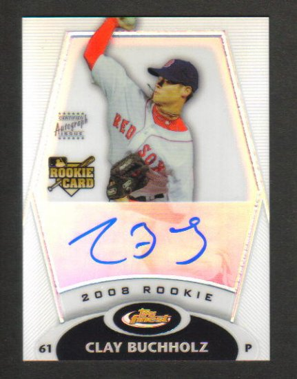 CLAY BUCHHOLZ - Boston Red Sox - 2008 Topps Finest Rookie - AUTOGRAPH