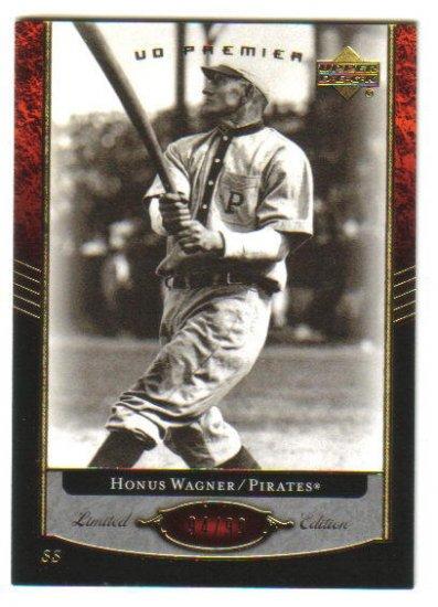 HONUS WAGNER - 2007 Upper Deck Premier - Limited Edition #94/99