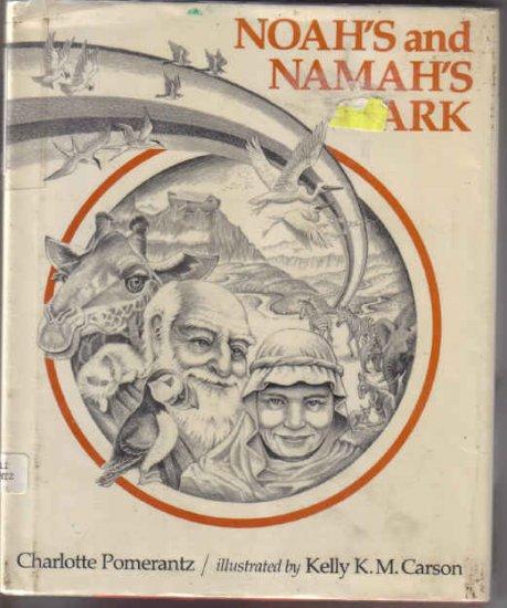 Noah's and Namanh's Ark by Charlotte Pomerantz