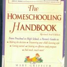 The Homeschooling Handbook by Mary Griffith (1999) book