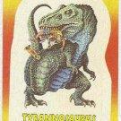 Dinosaurs Attack #11 Tyrannosaurus Sticker Trading Card