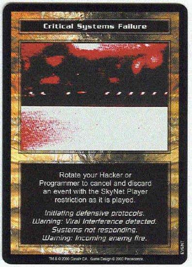 Terminator CCG Critical Systems Failure Uncommon Card Unplayed