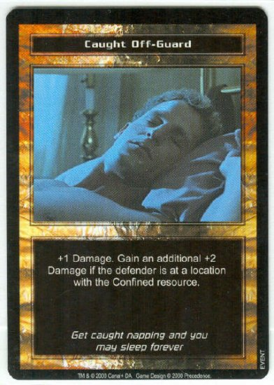 Terminator CCG Caught Off-Guard Precedence Game Card