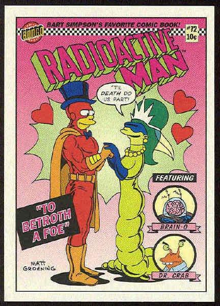 Simpsons 1993 Radioactive Man #R10 Betroth Foe Card