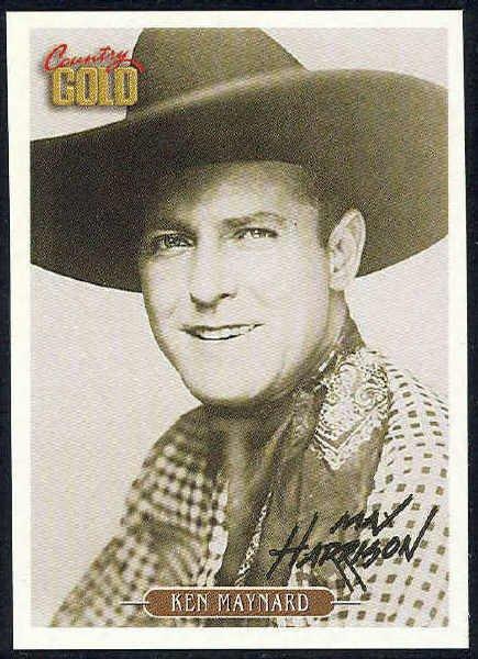 Country Gold Cowboys Of Silver Screen #6 Ken Maynard