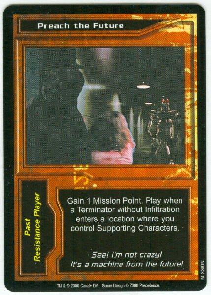 Terminator CCG Preach The Future Game Card Unplayed