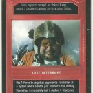 Star Wars CCG I've Got A Problem Here Premiere Limited Game Card