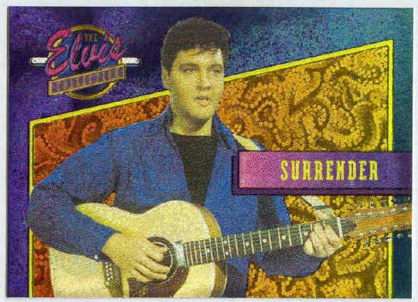 Elvis Presley 1992 Dufex Foil Card #13 Surrender