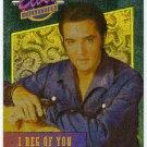 Elvis Presley 1992 Dufex Foil Card #15 I Beg Of You